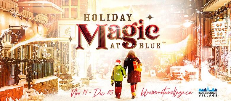 Holiday Magic at Blue